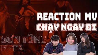 REACTION MV CHẠY NGAY ĐI - SƠN TÙNG MTP |  NGƯỜI HÀN | PART.2