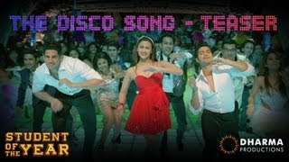 The Disco Song - TEASER - Student Of The Year
