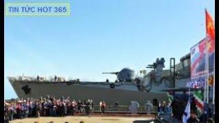 Báo Trung Quốc xôn xao bình luận Việt Nam nhận tàu chiến uy lực mới của Nga