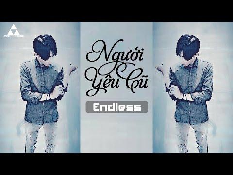 Người Yêu Cũ - Endless [ Video Lyrics ]
