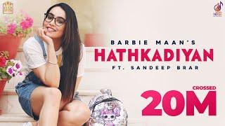 Hathkadiyan Barbie Maan Video HD Download New Video HD