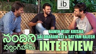 Satyam Rajesh interviews Nawin VK & Sai Dharam Tej about Nandini Nursing Home
