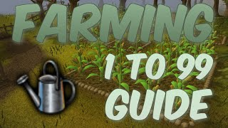 1-99 Farming Guide UPDATED Runescape 2014 Fast XP And