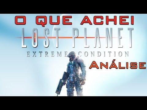 O que achei - Lost Planet (Análise)