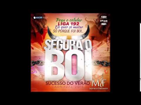 Matheus Fernandes - Segura o Boi / VERÃO 2015