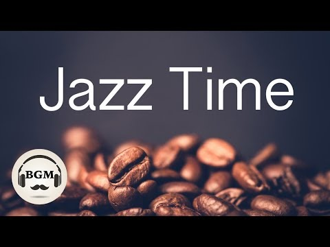 Relaxing Jazz Music - Chill Out Instrumental Music For Study, Work - Background Music