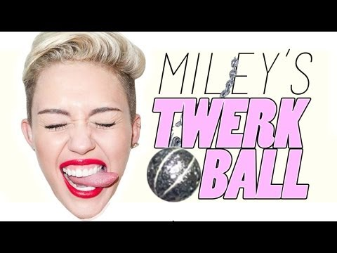 Miley Cyrus: Twerk Ball, As he says... how bored are you? :B