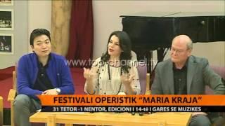 Festivali operisitk Maria Kraja ngre siparin  Top Channel Albania  News  L
