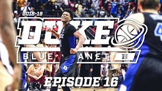 2018-19 Duke Blue Planet | Episode 16
