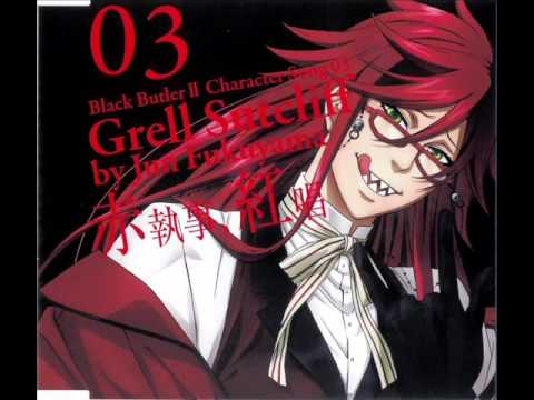 [Kuroshitsuji] Grell Sutcliff Character Song - Just Once (original)