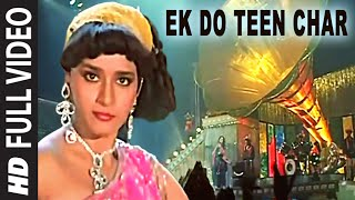 Ek Do Teen Char - Tezaab HD Song