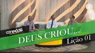 06/07/19 - Lição 01- Deus criou…