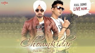 Chownkidar Deep Money Feat. M-Three New Punjabi Songs