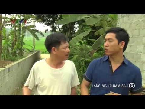 Làng Ma 10 Năm Sau Tập 3 Full - Phim Việt Nam - Xem Phim Lang Ma 10 Nam Sau Tap 3 Full