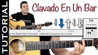 Como Tocar CLAVADO EN UN BAR De Maná En Guitarra
