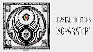 CRYSTAL FIGHTERS -
