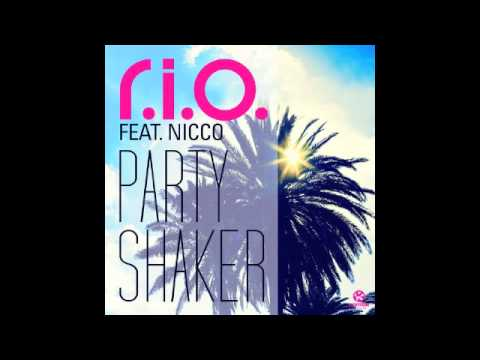 R.I.O ft. Nicco Party Shaker (Radio Edit)