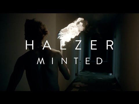 HAEZER - Minted (Official Video) on youtube