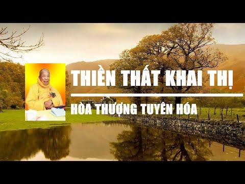 Thiền Thất Khai Thị - Hòa Thượng Tuyên Hóa