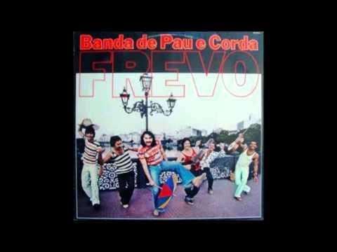 Banda de Pau e Corda - Frevo Nº 1 do Recife / Frevo Nº 3 do Recife /  Evocação Nº 1