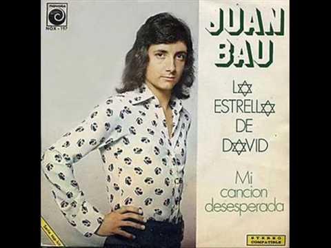 Juan Bau La Estrella De David YouTube
