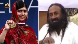 Malala Yousafzai Won Nobel Peace Prize For Doing Nothing-Sri Ravi Shankar
