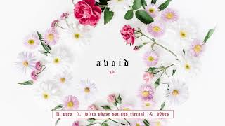 Avoid - Lil Peep Ft. Wicca Phase Springs Eternal & Døves [Audio]