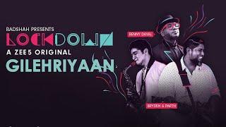 Gilehriyaan Benny Dayal Video HD Download New Video HD