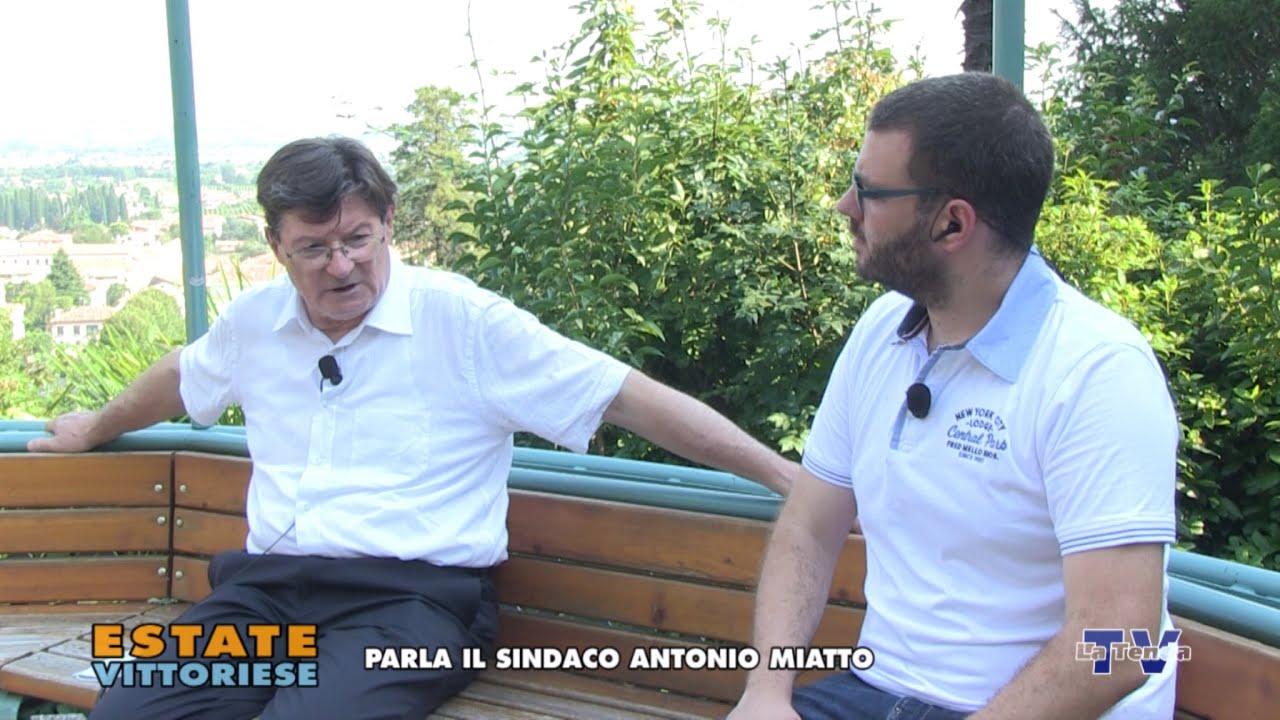 Estate vittoriese - Parla il sindaco Antonio Miatto