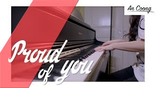 Proud of you - Fiona Fung    PIANO COVER    AN COONG PIANO