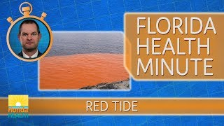 Florida Health Minute, Red Tide