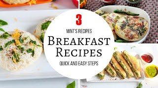 3 Quick & Easy Breakfast Recipes | Evening Snacks Recipes