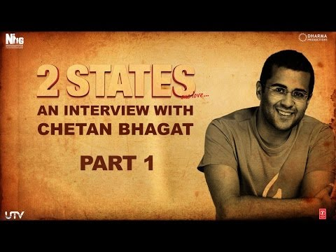 2 States | An Interview with Chetan Bhagat | Part 1