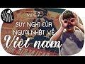 Vlog 07   Suy nghĩ của người Nhật về Việt Nam - Nỗi ám ảnh mang tên NINJA LEAD
