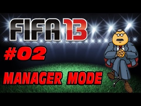 FIFA 13 - Manager Mode - Episode 02 - We Play To Win!