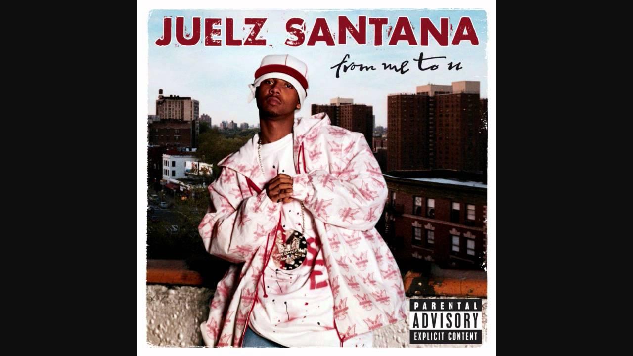 Juelz Santan... Santana Youtube