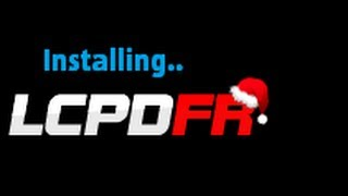 How To: Download And Install LCPD:FR (GTA IV & EFLC)
