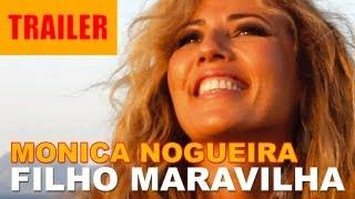 Filho Maravilha (Trailer)