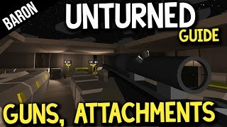 Unturned Best Guns And Attachements! Unturned Weapons And