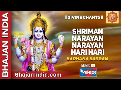 Shreeman Narayan Narayan Hari Hari - Hindu Chant - Devotional Songs