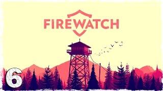 Firewatch. #6: Пора домой. [ФИНАЛ]