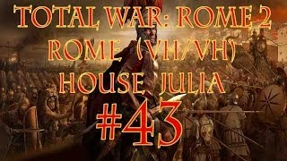 Total War: Rome 2 (Rome - House Julia) Episode 43 by SurrealBeliefs