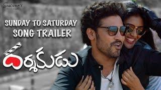 Darshakudu-Movie-Sunday-to-Saturday-Song-Trailer