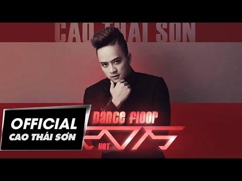 Cao Thái Sơn - Anh Sai Rồi (Remix) (Audio)