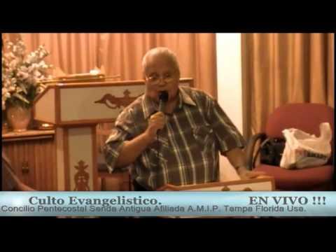 Culto Evangelistico Del Concilio Pentecostal Senda Antigua. Afiliada A.M.I.P. Tampa Fl. 11-24-13