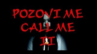 Pozovi Me 2 Kratki Horor Film (Call Me 2 Short Horror