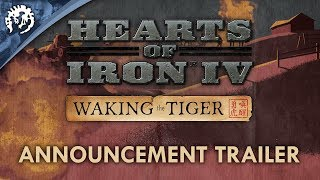 Hearts of Iron IV - Waking the Tiger Bejelentés Trailer