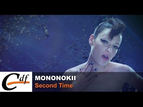 MONONOKII - Second Time