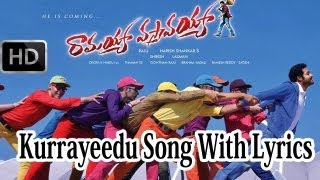 Ramayya Vasthavayya Movie| Kurrayeedu Full Song With