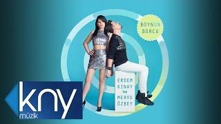 Erdem Kınay & Merve Özbey - Boynun Borcu